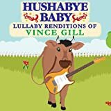 Lullaby Renditions of Vince Gill
