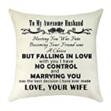 Throw Pillow Cover Case to My Husband Gift from Wife to My Men Gift Valentine's Day Anniversary Birthday Gift for Husband Men Decorative Square Cushion Cover Pillowcase for Sofa Bed Car 18'x 18'
