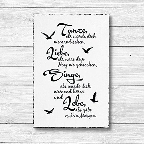 Tanze Liebe Singe Lebe - Dekoschild Wandschild Holz Deko Wand Schild 20x30cm Holzdeko Holzbild Geschenk Mitbringsel Geburtstag