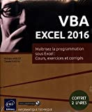 VBA EXCEL 2016 - Coffret de 2 livres : Maîtrisez la programmation sous Excel : Cours,...