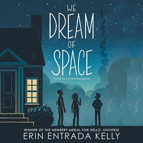 We dream of space Erin Entrada Kelly. cover