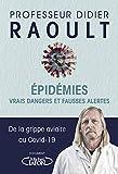 Epidémies - Vrais dangers et fausses alertes
