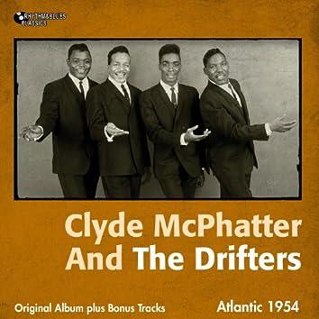 Clyde McPhatter and The Drifters (Original Album Plus Bonus Tracks)