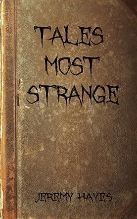 Tales Most Strange
