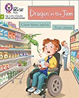 Dragon in the Jam: Phase 4 (Big Cat Phonics for Little Wandle Letters and Sounds Revised)