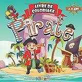 Pirate: Livre De Coloriage Magique Pour Enfant : 50 Dessins Faciles et Amusants De Pirates À Colorier - Idéal Pour Occuper Les Petits De 4 à 8 Ans - Idée Cadeau d'Anniversaire Pour Fille et Garçon