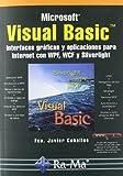 Visual Basic. Interfaces gráficas y aplicaciones para Internet con WPF, WCF y Silverlight