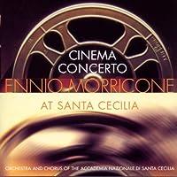Morricone;Cinema Concerto