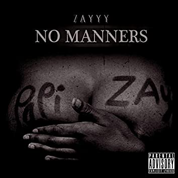 No Manners