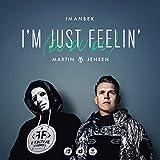 I'm Just Feelin' (Du Du Du) [Explicit]