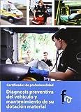 DIAGNOSIS PREVENTIVA DEL VEHÍCULO Y MANTENIMIENTO DE SU DOTA (CERTIFICADOS PROFESIONALES)