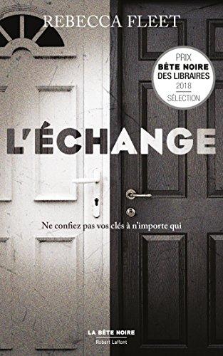 L'Échange (La bête noire) (French Edition)
