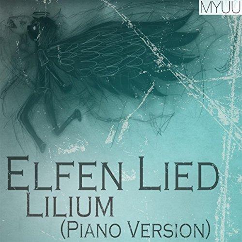 Elfen Lied - Lilium (Piano Version)
