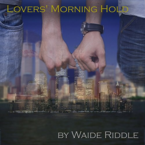 Lovers' Morning Hold audiobook cover art