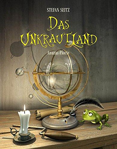Das Unkrautland - Anuras Pforte: Fantasy