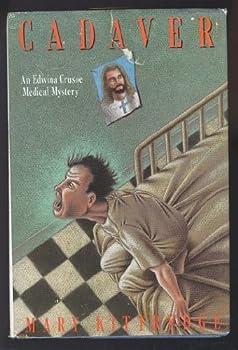 Cadaver: A Edwina Crusoe Medical Mystery 0312069200 Book Cover