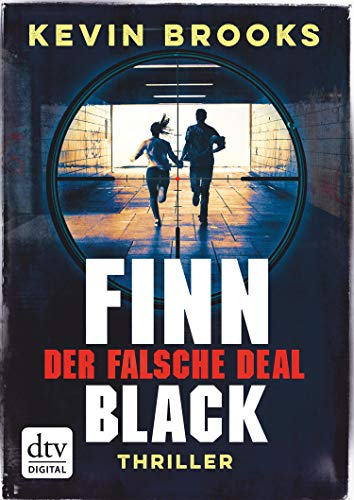 Finn Black - Der falsche Deal: Thriller (dtv short 3)