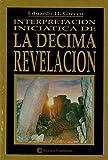Interpretación Iniciatica De La Décima Revelación