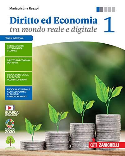 Diritto ed economia tra mondo reale e digitale. Per le Scuole superiori. Con e-book. Con espansione online (Vol. 1)