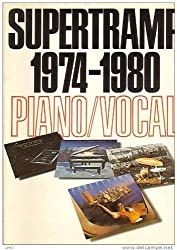 Supertramp 1974-1980 Piano Vocal