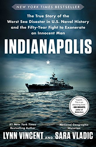 Indianapolis: The True Story of the Worst Sea Disaster in U.S. Naval History