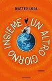 Un altro giorno insieme (Italian Edition)