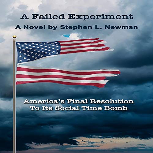 A Failed Experiment Audiobook By Stephen L. Newman cover art