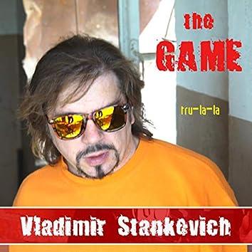 The Game (tru-la-la)