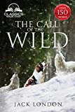 The Call of the Wild - Unabridged with full Glossary, Historic Orientation, Character and Location Guide (Annotated)