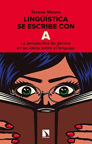 Lingüística se escribe con A: La perspectiva de género en las ideas sobre el lenguaje: 815 (Mayor)