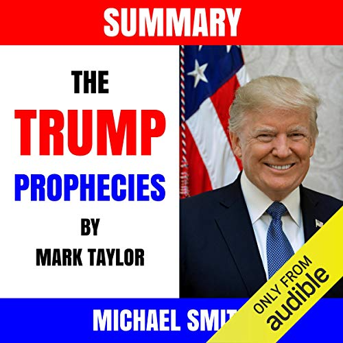 Summary: The Trump Prophecies by Mark Taylor audiobook cover art