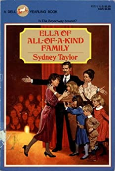 Ella of All-of-a-Kind Family (All-of-a-Kind Family Classics) by [Sydney Taylor]