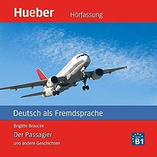 Der Passagier und andere Geschichten. Deutsch als Fremdsprache Titelbild