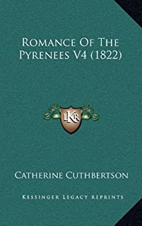Romance of the Pyrenees V4 (1822)