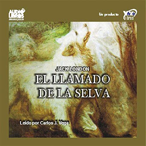 El Llamado de la Selva [The Call of the Wild] cover art