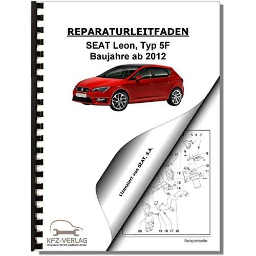 SEAT Leon Typ 5F (12>) 4-Zyl. 1,2l Benzinmotor 86-110 PS - Reparaturanleitung