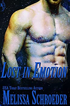 Lost in Emotion (Telepathic Cravings Book 2) by [Melissa Schroeder]