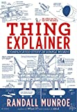 Thing Explainer - Complicated Stuff in Simple Words - John Murray - 05/10/2017