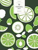 Vokabelheft: Grüne Limetten Bio Obst. 3 Spalten für Vokabeln. 120 Seiten mit schönem Design. Dreispaltiges Buch mit Soft Cover 8.5x11 Zoll, ca. DIN A4 21.6x27.9cm.