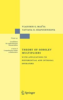 Theory of Sobolev Multipliers: With Applications to Differential and Integral Operators