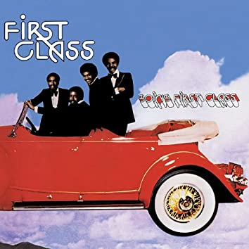 Going First Class (Expanded Edition) [Digitally Remastered]