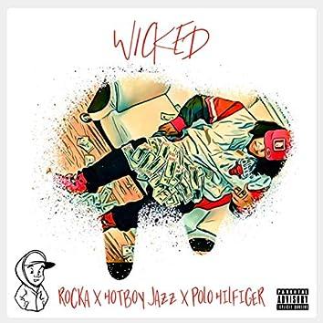 Wicked (feat. Rocka & HotBoyJazz)