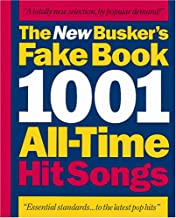 The New buskers fake book: 1001 all-time hit songs