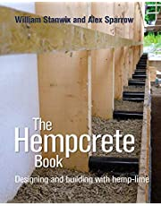 The Hempcrete Book, Volume 5: Designing and Building with Hemp-Lime