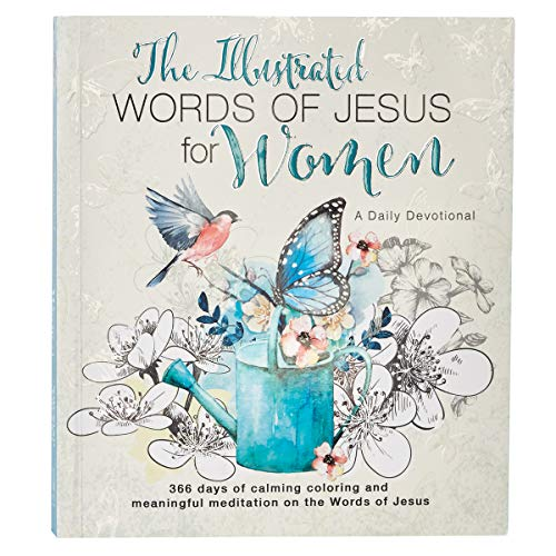 The Illustrated Words of Jesus for Women Daily Devotional 366 Days of Calming Coloring and Meaningful Meditation on the Words of Jesus