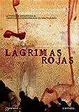 Red Tears ( Lagrimas Rojas )