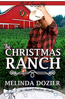 The Christmas Ranch by [Melinda Dozier]