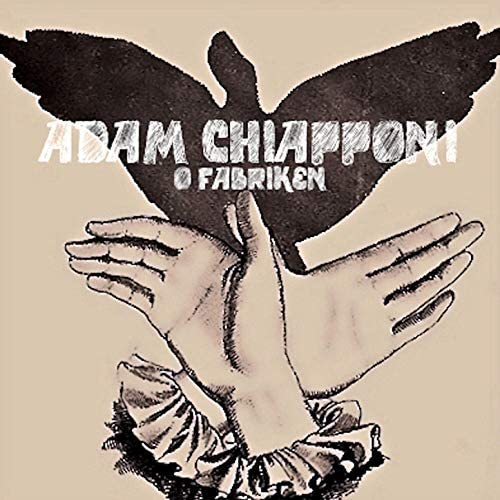 Adam Chiapponi & Fabriken