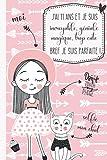 J'ai 11 ans et je suis incroyable, géniale, magique, trop cute bref je suis parfaite !: Journal intime pour fille 11 ans   Journal de souvenir et de gratitude   Cadeau fille 11 ans