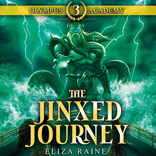Olympus Academy: The Jinxed Journey Audiobook By Eliza Raine cover art